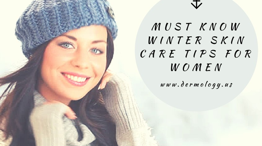 must know winter skin care tips