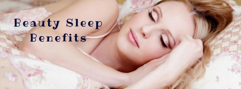 Beauty Sleep Benefits